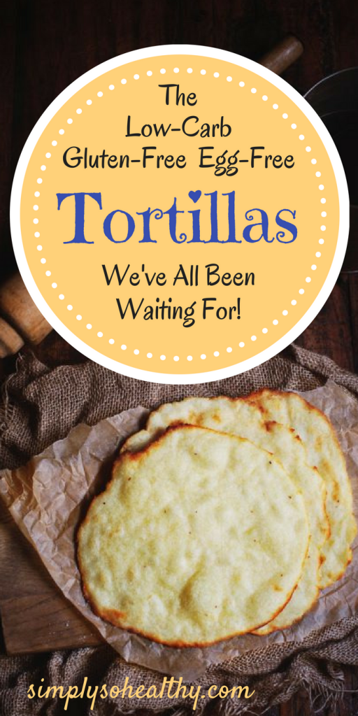 The Low Carb Homemade Tortillas You Ve Been Waiting For