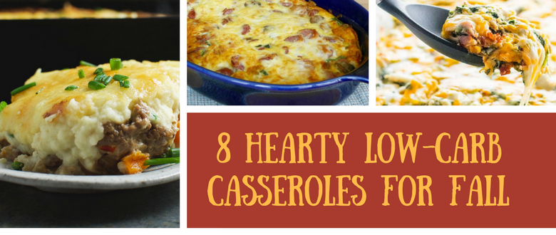 Eight Hearty Low-Carb Casseroles For Fall