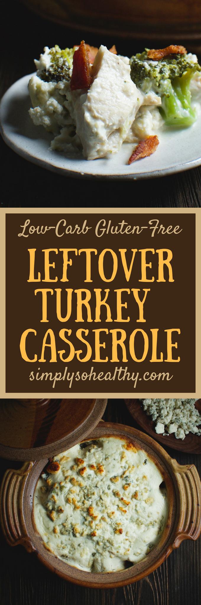 Low Carb Leftover Turkey Casserole Recipe Simply So Healthy