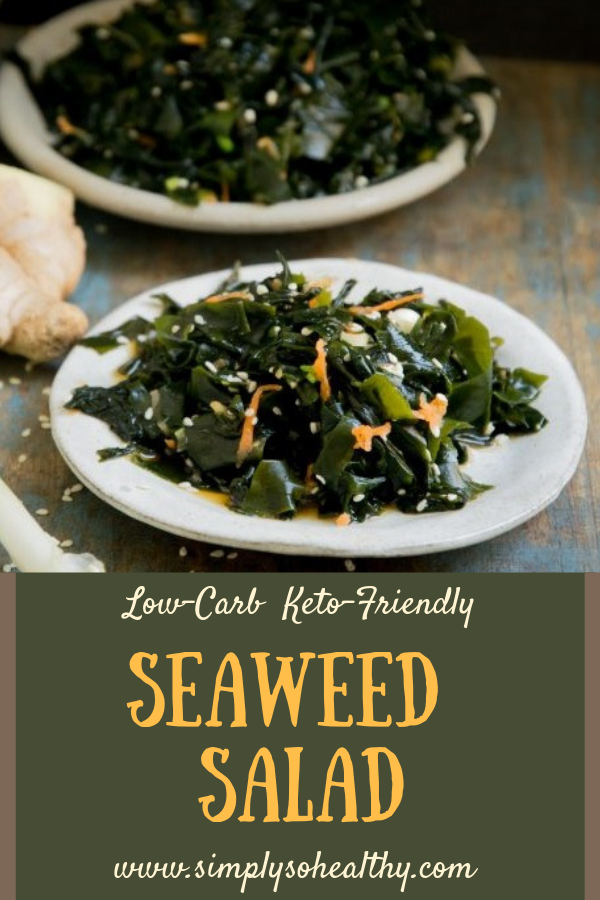 Low-carb Seaweed Salad Recipe - Simply So Healthy