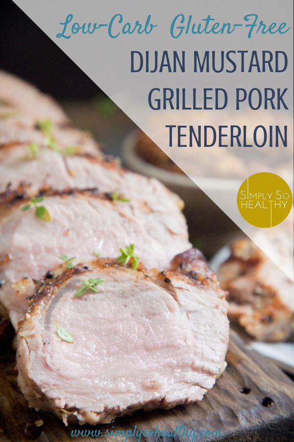 Grilled Dijon Mustard Pork Tenderloin-This recipe makes an easy, but succulent, main course. If you're looking for the best recipe for grilled pork tenderloin, you've come to the right place! Low-carb, keto, Atkins, gluten-free, dairy-free, and Paleo friendly. #ketodinner #lowcarbdinner #ketoporkrecipe #lowcarbdinner #easyketorecipe