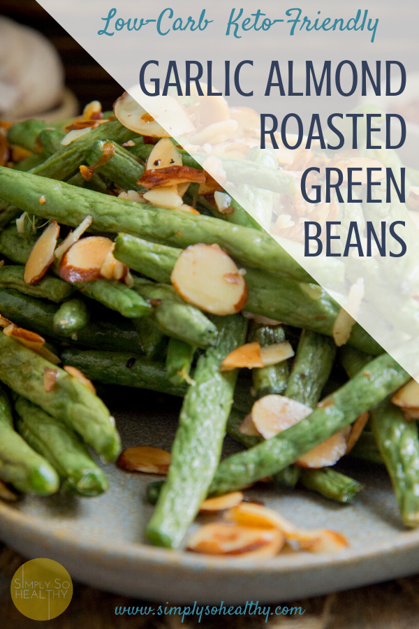 This recipe for Low-Carb Roasted Green Beans is easy to make, but elegant enough for a holiday meal. These beans can be part of a l#ow-carb, #keto, Atkins, gluten-free, or Paleo diet.#greenbeanrecipe #ketoside #lowcarbside