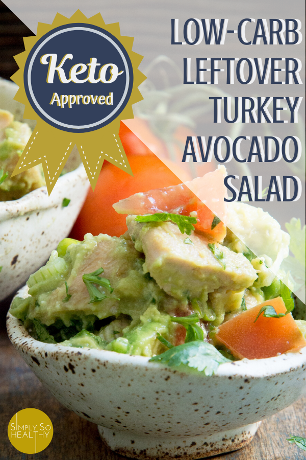 This Leftover Turkey Avocado Salad is a delicious and healthy way to use up leftover turkey. Keto-friendly, Low-Carb, Atkins, Paleo, and Dairy-free. #leftoverturkeyrecipes #leftoverturkey #ketosalad