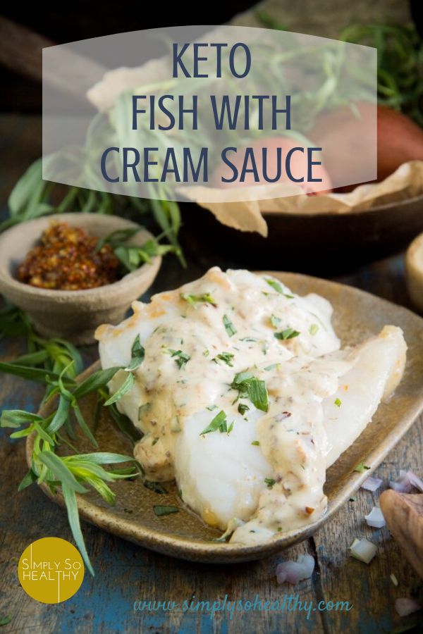 Keto Fish with Tarragon Cream Sauce