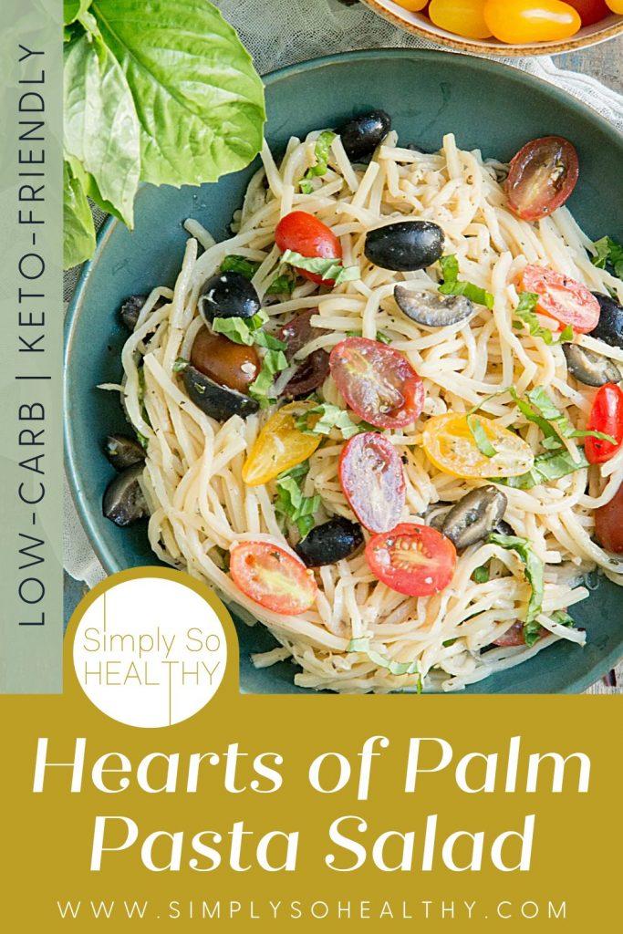 Hearts of Palm Pasta Salad Recipe